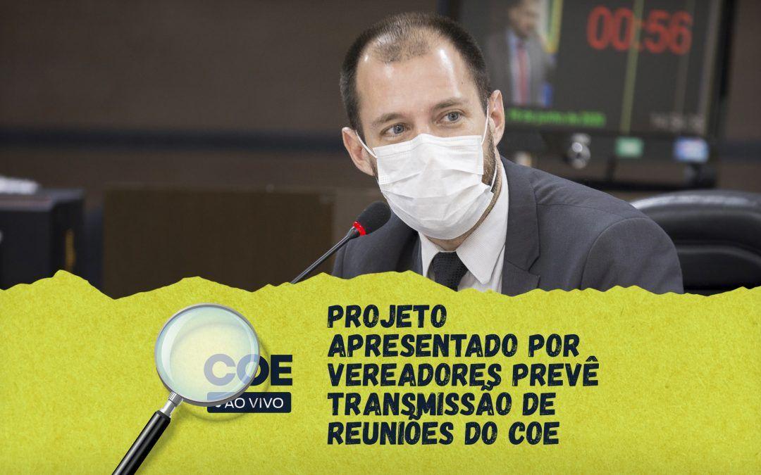 Projeto apresentado por vereadores prevê transmissão de reuniões do COE