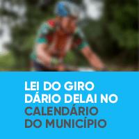 Lei do Giro Dário Delai no Calendário do Município