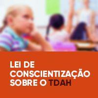 Lei de Conscientização sobre o TDAH