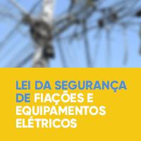 Lei da Segurança de Fiações e Equipamentos Elétricos