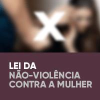 Lei da Não-Violência contra a Mulher