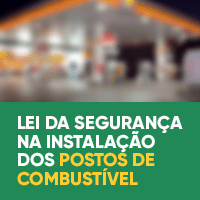Lei da Segurança na Instalação dos Postos de Combustível