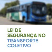 Lei de Segurança no Transporte Coletivo
